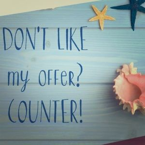 Other - Counter my offers , and let's make a deal!
